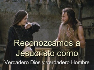 Jesus hombre y dios power point