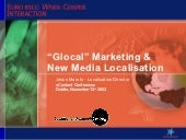 """Glocal"" marketing & New Media Localisation"