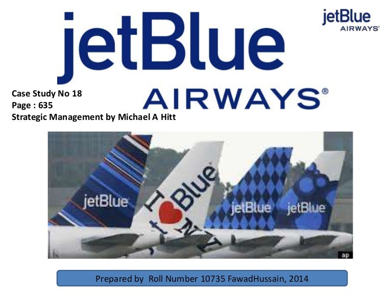 jetblue capabilities analysis Apply these concepts in case studies of industry leaders jetblue  the jetblue vs american airlines case gives you an opportunity and capabilities.