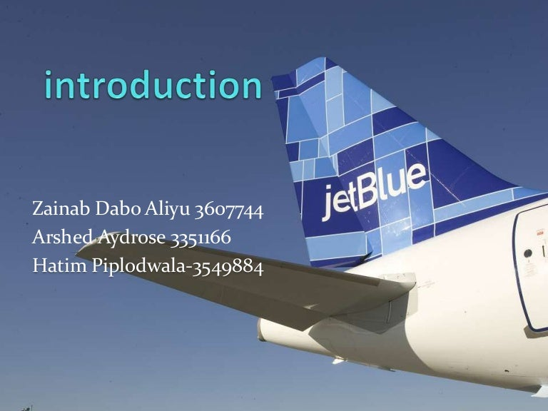 Jetblue airways case study swot JetBlue case study pdf  JetBlue