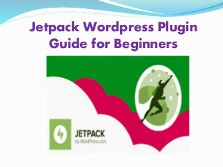 Jetpack wordpress plugin guide for beginners - Install & Configuration