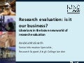 Research Evaluation: Is It Our Business Keynote