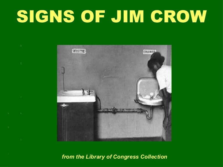Jim Crow Signs Powerpoint