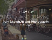 How to Create a Hybrid Hand Drawing from SketchUp & Photography