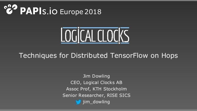 Distributed TensorFlow on Hops (Papis London, April 2018)