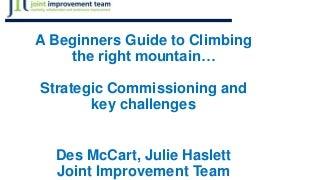 Jit presentation We chose to climb -Des McCart & Julie Haslett