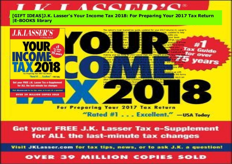 Lassers Your Income Tax 2018 For Preparing Your 2017 Tax Return J.K