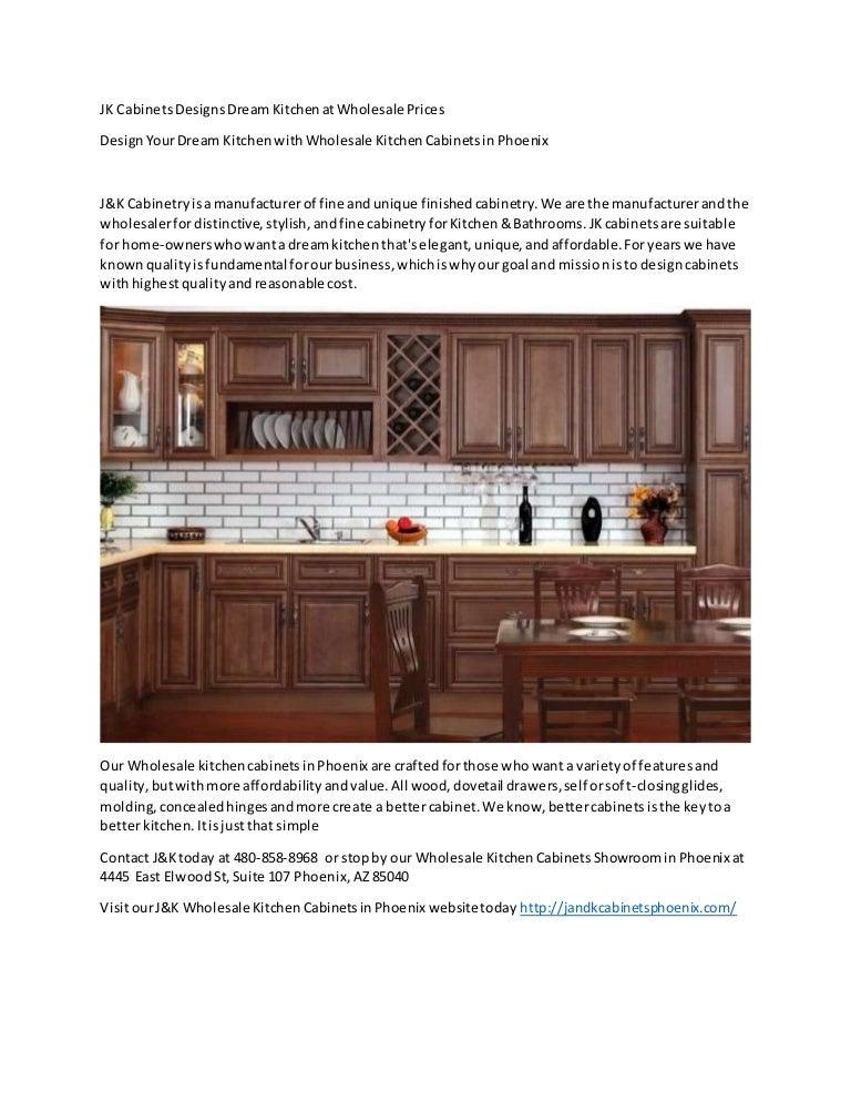 Jk Cabinets Designs Dream Kitchen At Wholesale Prices