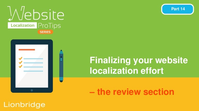 Website Localization Pro Tips Series: Finalizing your