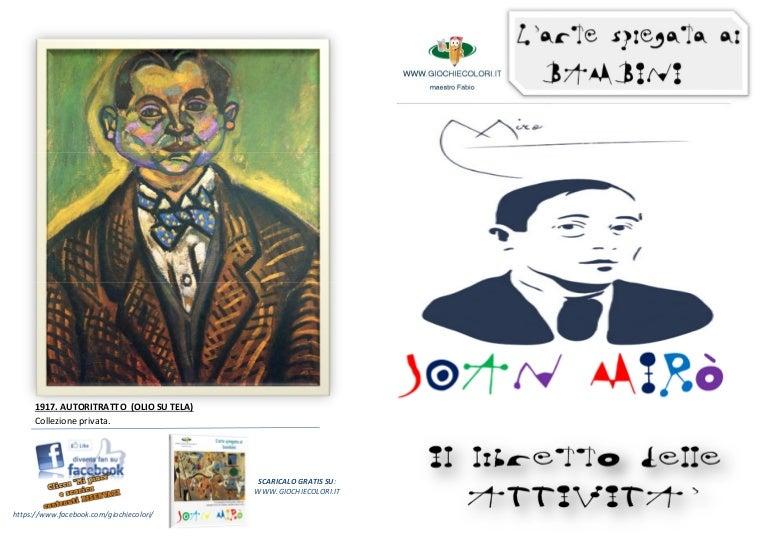 Joan Miro Spiegato Ai Bambini Libretto Di 20 Pagine Con Giochi At