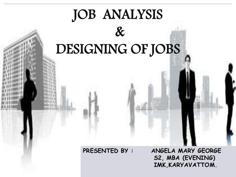 Job Analysis & Design 4-12-2014