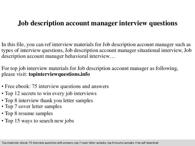jobdescriptionaccountmanagerinterviewquestions-140831212925-phpapp01-thumbnail-4.jpg?cb=1409520600