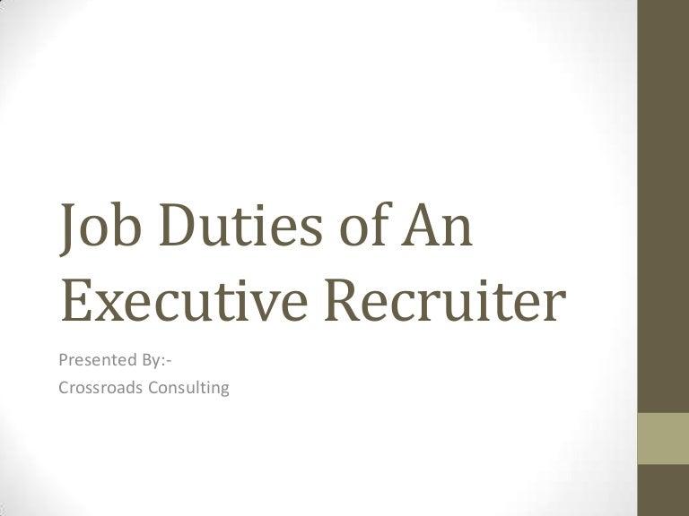 Job duties of an executive recruiter