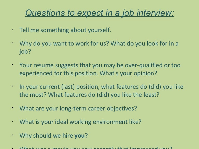 job interview questions - Do You Like Your Job What Do You Like About Your Job Or Least Like