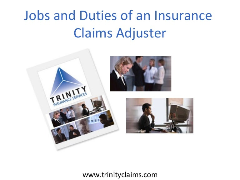 Jobs and Duties of an Insurance Claims Adjuster