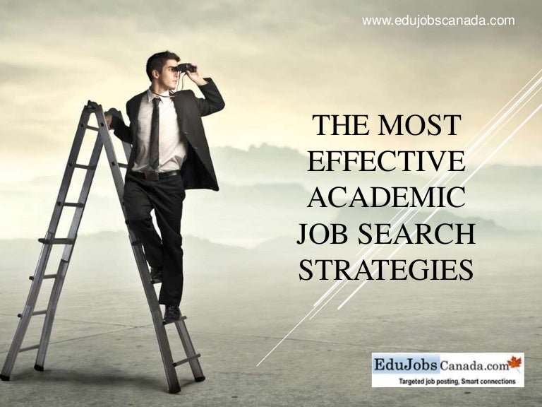 The most effective academic Job Search Strategies