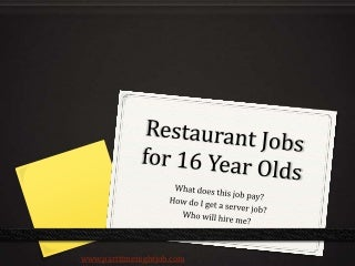Jobs for 16 Year Olds in Restaurants