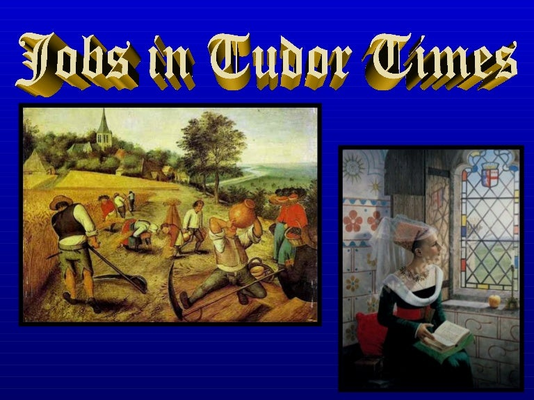Jobs in tudor times
