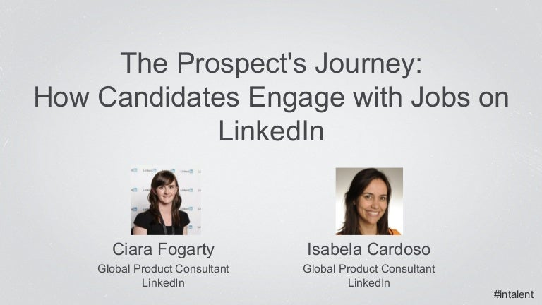 The Prospects Journey How Candidates Engage with Jobs on LinkedIn – Product Consultant Jobs