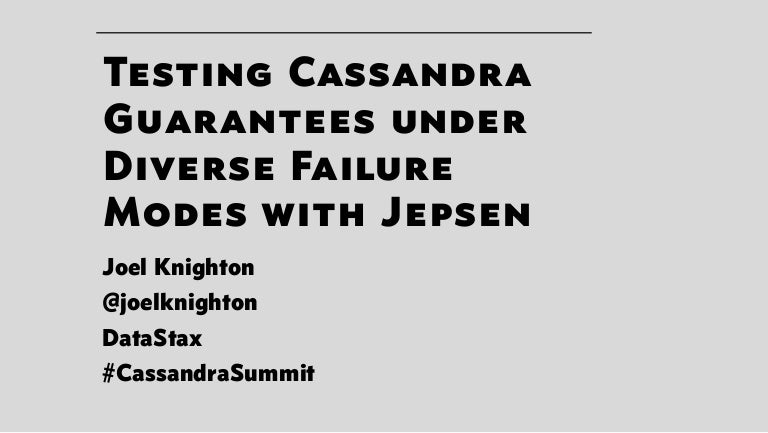 Datastax testing cassandra guarantees under diverse failure modes wi freerunsca Image collections