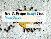 How to Design Things That Make Sense