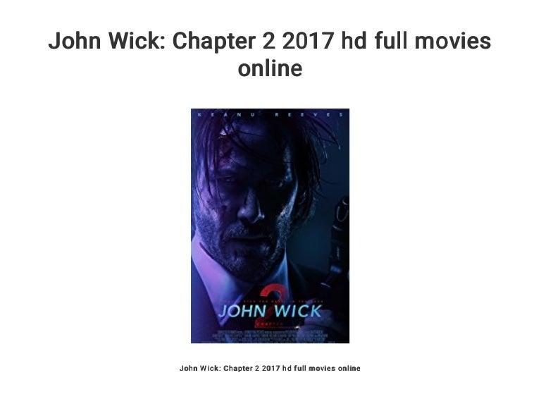 John Wick Chapter 2 2017 Hd Full Movies Online