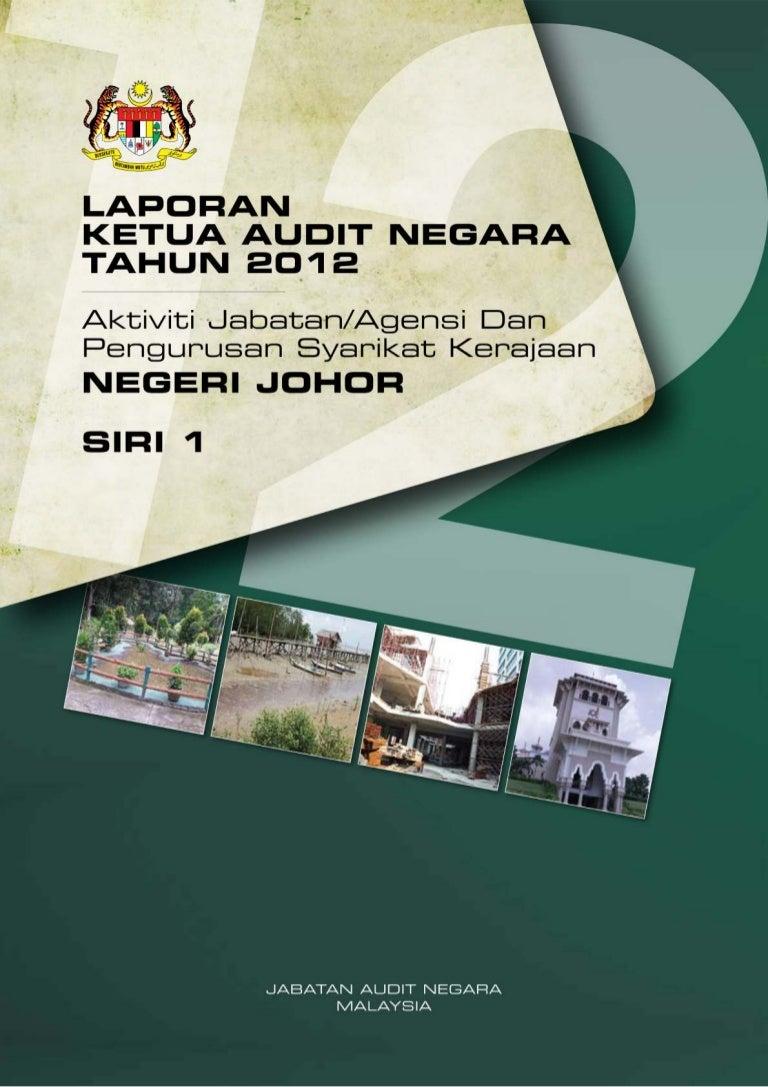 Laporan Ketua Audit Negara 2012 Siri 1 Johor