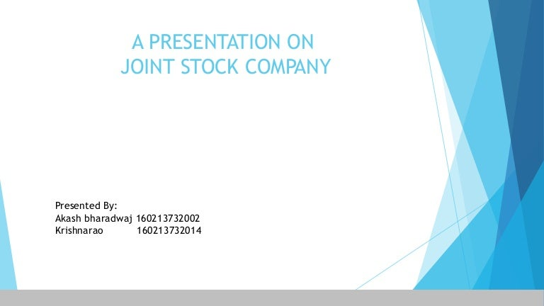 the features of a joint stock A joint stock company may be defined as a company that issues stock and allows derived promotion trading making the stockholders legally responsible for the debts caused to the company the following are the features of a joint stock company.