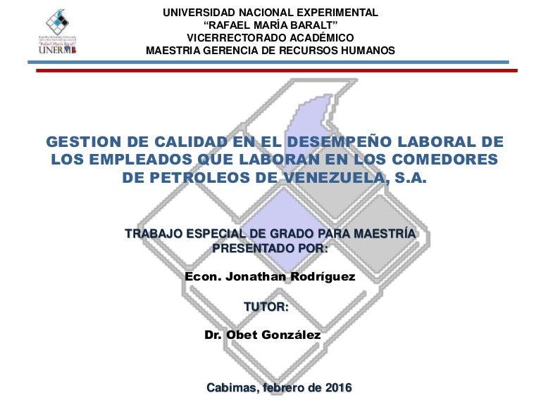 GESTION DE CALIDAD EN EL DESEMPEÑO LABORAL DE LOS EMPLEADOS QUE LABOR…