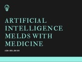 When Artificial Intelligence (AI) Melds with Medicine