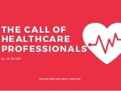 The Call of Healthcare Professionals | Jon Belsher