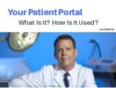Your Patient Portal: What Is It? How Is It Used?