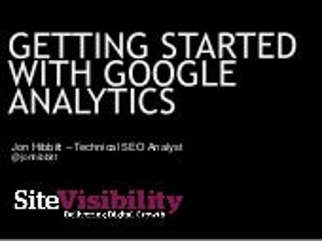 Getting Started With Google Analytics - Jon Hibbitt