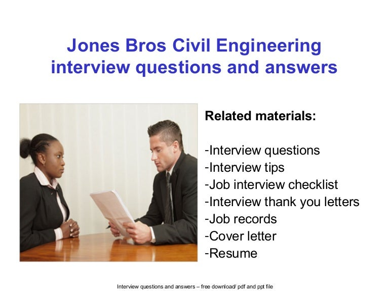 Jones bros civil engineering interview questions and answers