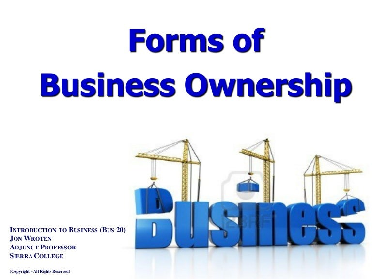 Forms of Business Ownership - Intro to Business