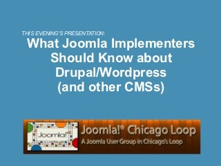 Joomla vs. Drupal and Other CMSs