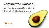 Consider the Avocado