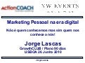 Jorge Lascas - Marketing Pessoal na era digital