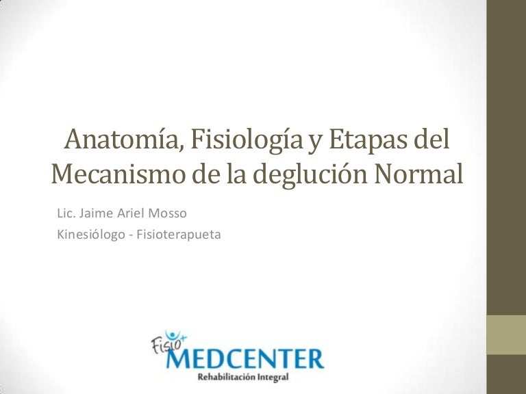 Anatomía y Fisiología de la Deglución