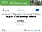 Jurisdictional approach in protecting peatland: Progress of the Terpercaya Initiative