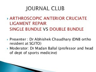 acl arthroscopic reconstruction single bundle vs double bundle