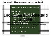 Journal literature size in the context of the LHC data