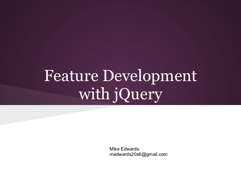 Feature Development with jQuery