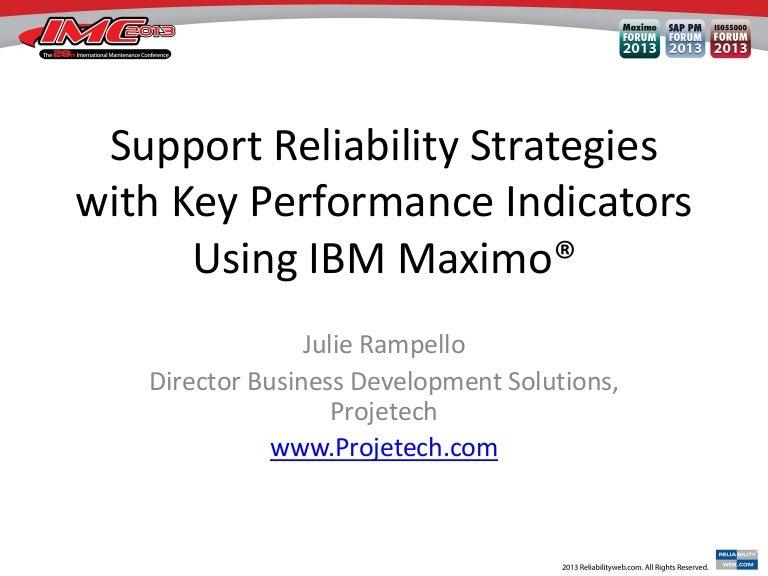 Maximo KPI Maintenance & Asset Reliability Support Workshop