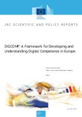 DIGCOMP: A Framework for Developing and Understanding Digital Competence in Europe.