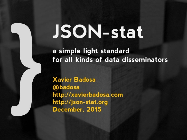 json stat a simple light standard for all kinds of data disseminators