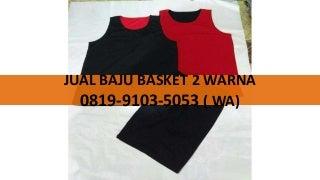 Jual Baju Basket Wanita,0819-9103-5053(Telp/WA)