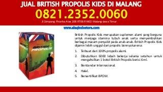 0821.2352.0060 - Jual British Propolis Kids Di Malang dan Toko Bee Pro Kids Di Malang