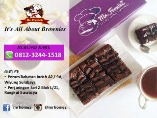 WA. 0812.3244.1518, Jual Brownies di Surabaya, Brownies Panggang, Mr Froniez