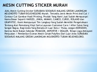CALL/WA:+6282293674024 Jual Mesin Cutting Sticker SURABAYA